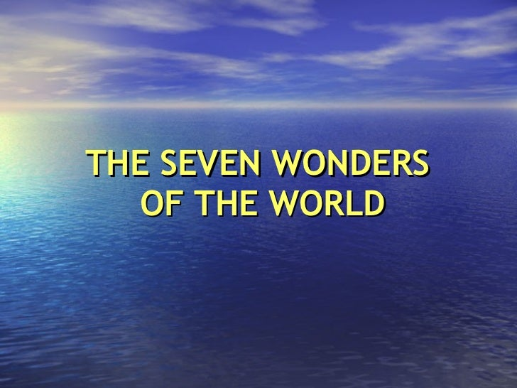 The seven wonders_of_the_world