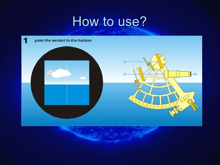 How to use a sextant pics 49