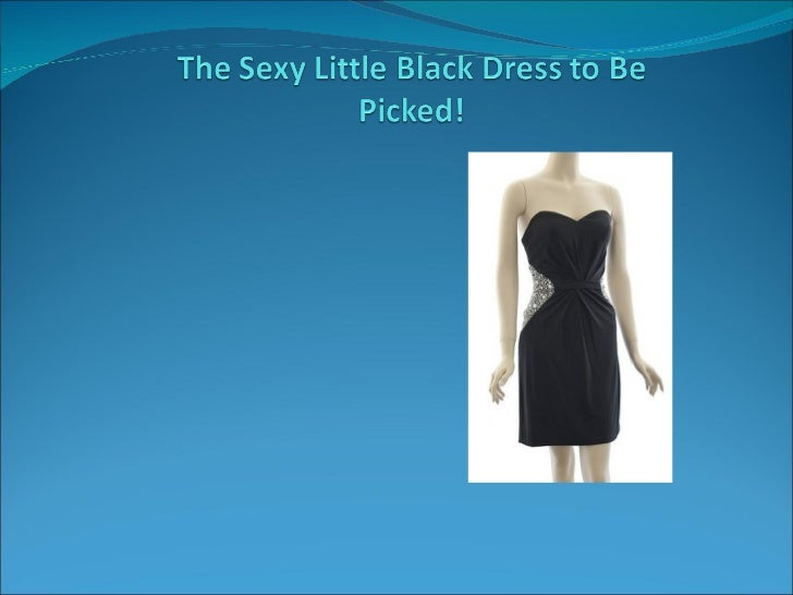 The sexy little black dress to be picked