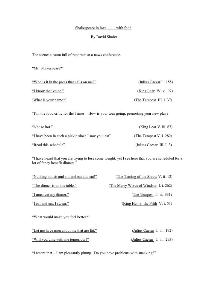 Shakespeare in love …. with food                                        By David Shafer    The scene: a room full of repor...