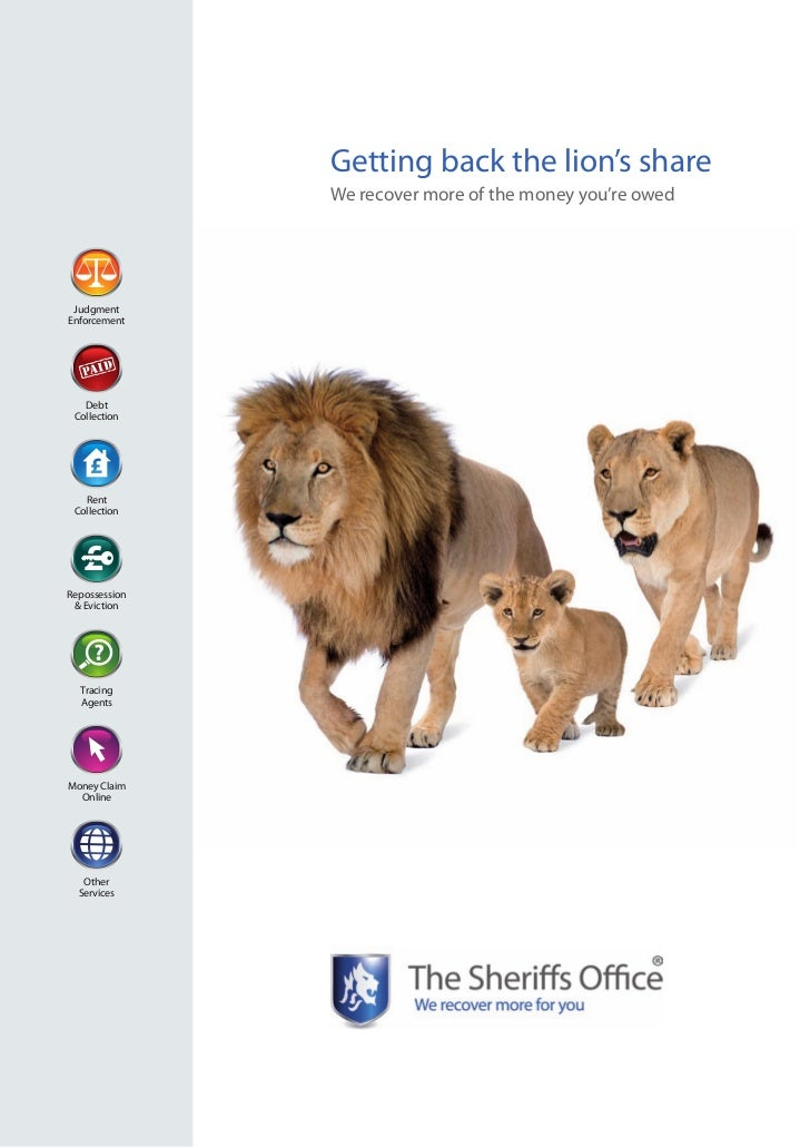 Getting back the lion's share               We recover more of the money you're owed JudgmentEnforcement   Debt Collection...
