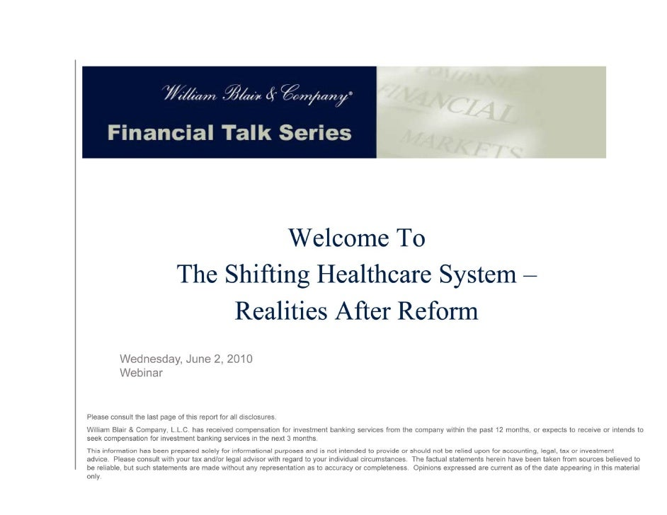 Welcome To                                                              The Shifting Halthcare System –                   ...