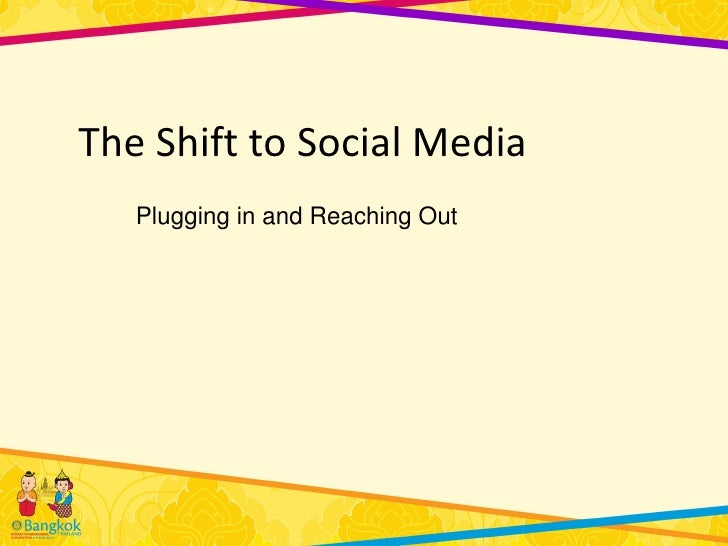The Shift to Social Media
