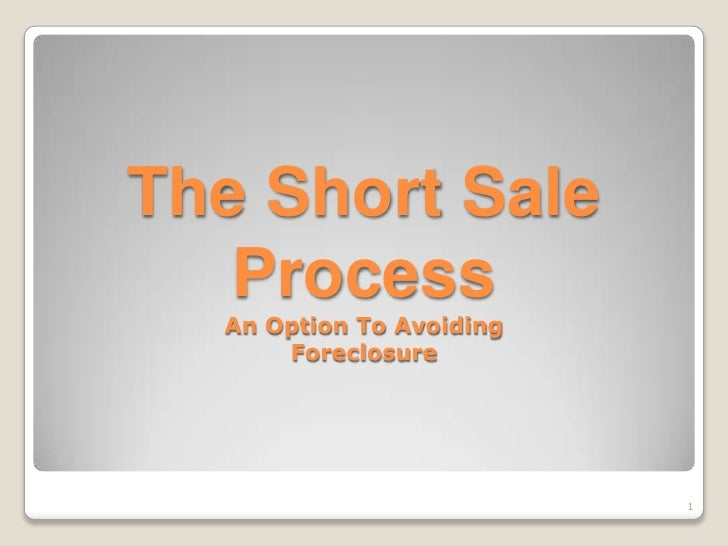 The Short Sale Process For Sellers