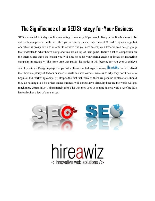 The Significance of an SEO Strategy for Your BusinessSEO is essential in today's online marketing community. If you would ...