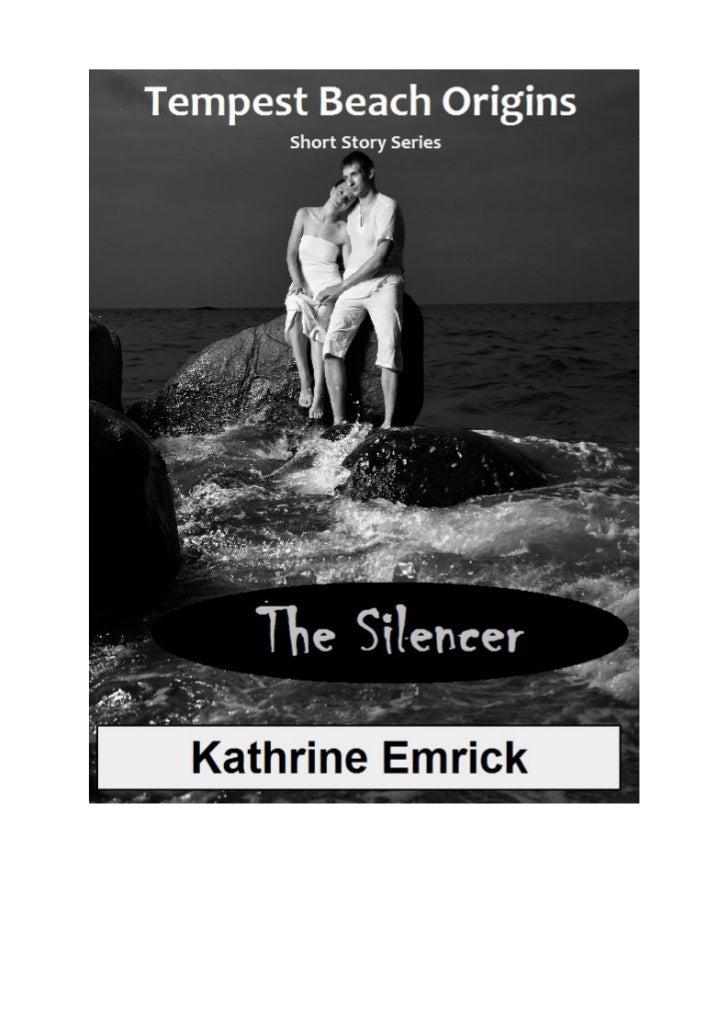 Tempest Beach Origins               Short Story Series                      The Silencer                          Kathrine...