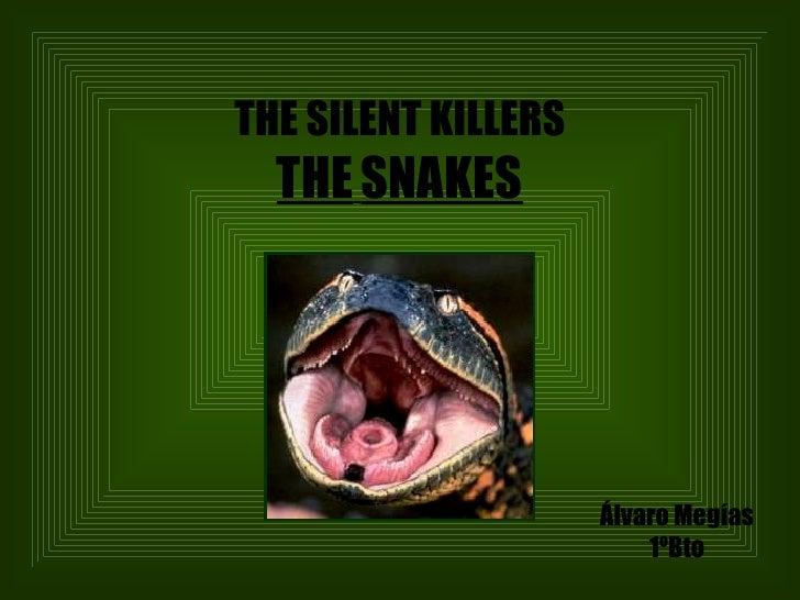 The Silent Killers