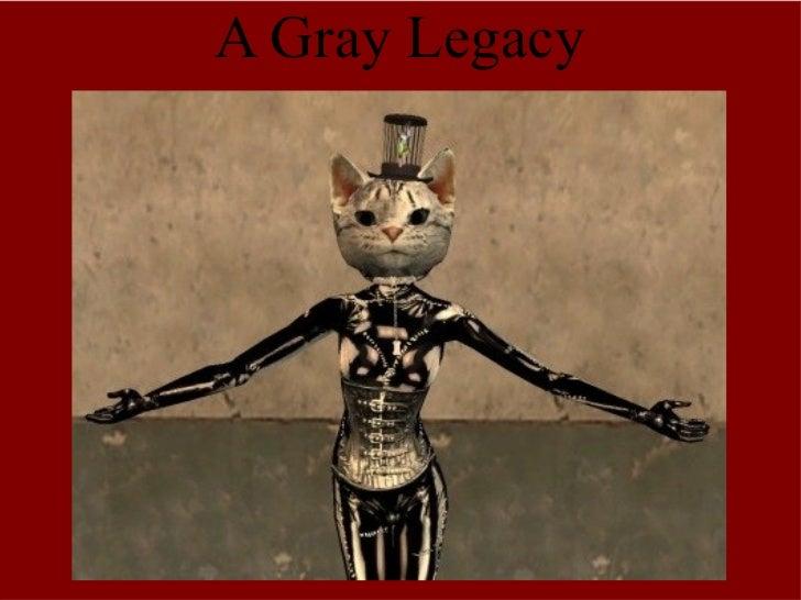A Gray Legacy