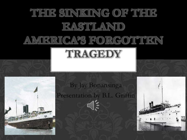 The sinking of the eastland