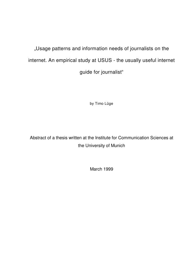 """Usage patterns and information needs of journalists on the  internet. An empirical study at USUS - the usually useful int..."