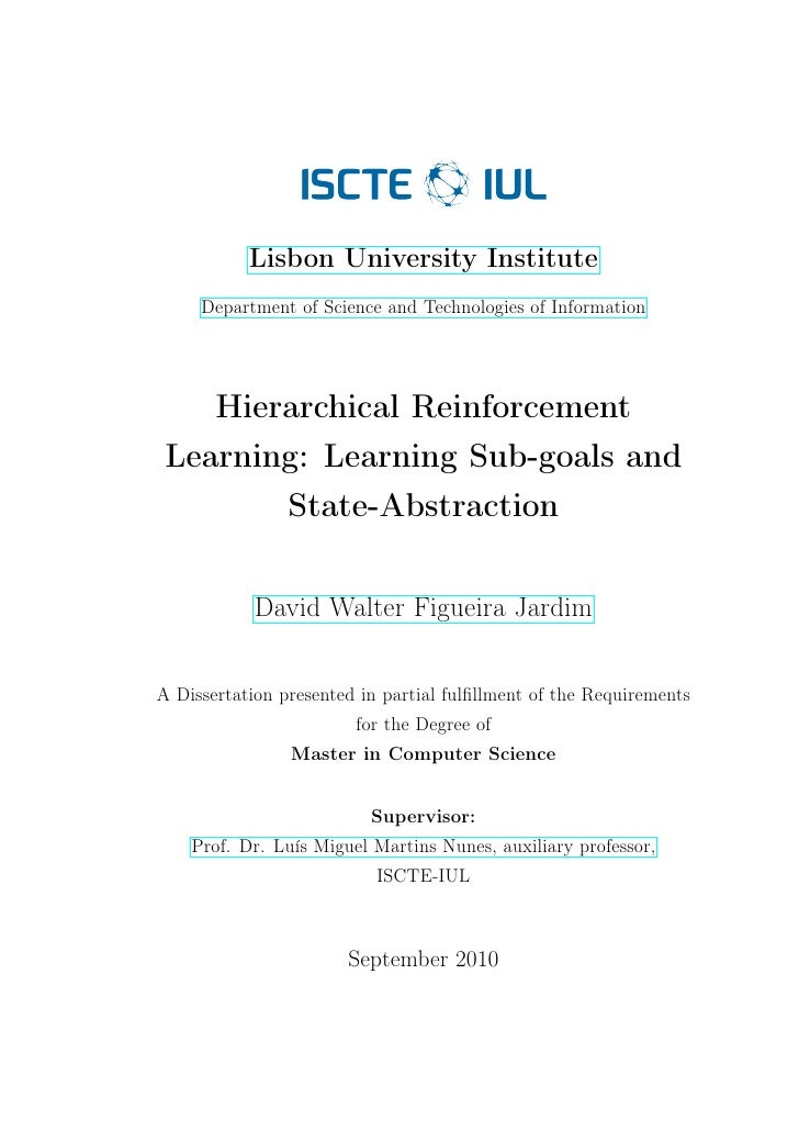 Lisbon University Institute      Department of Science and Technologies of Information         Hierarchical Reinforcement ...