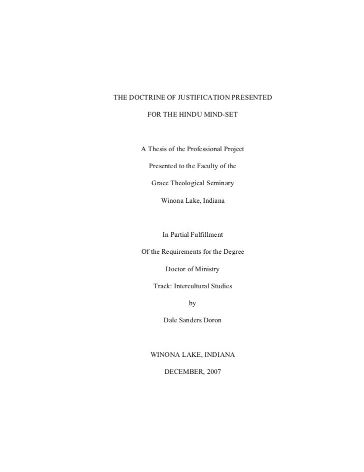 THE DOCTRINE OF JUSTIFICATION PRESENTED        FOR THE HINDU MIND-SET      A Thesis of the Professional Project        Pre...