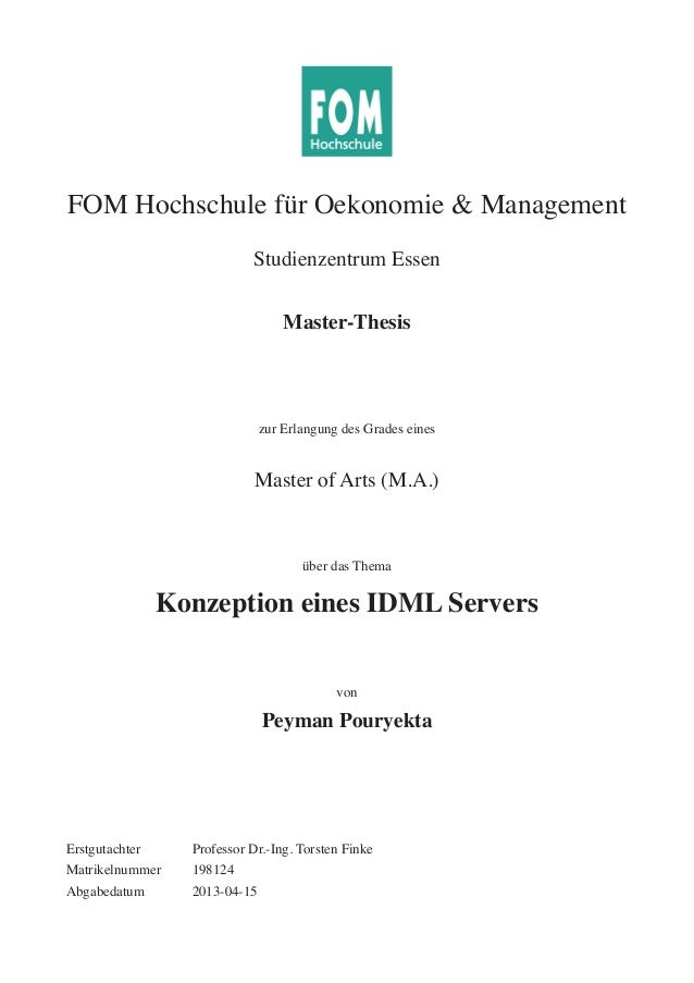 FOM Hochschule für Oekonomie & ManagementStudienzentrum EssenMaster-Thesiszur Erlangung des Grades einesMaster of Arts (M....