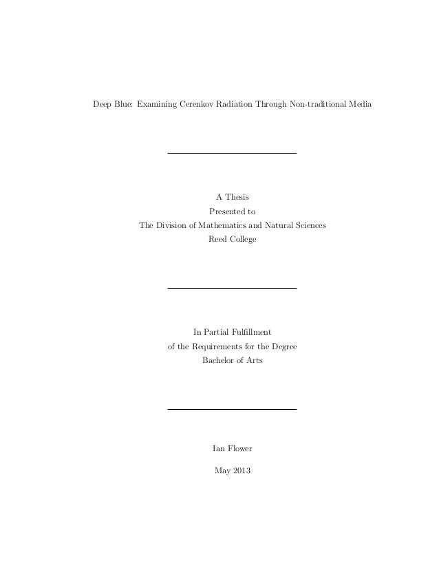 Deep Blue: Examining Cerenkov Radiation Through Non-traditional Media A Thesis Presented to The Division of Mathematics an...