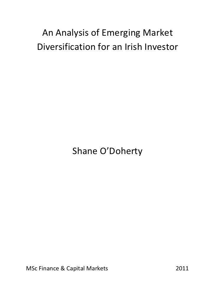 An Analysis of Emerging Market   Diversification for an Irish Investor                Shane O'DohertyMSc Finance & Capital...