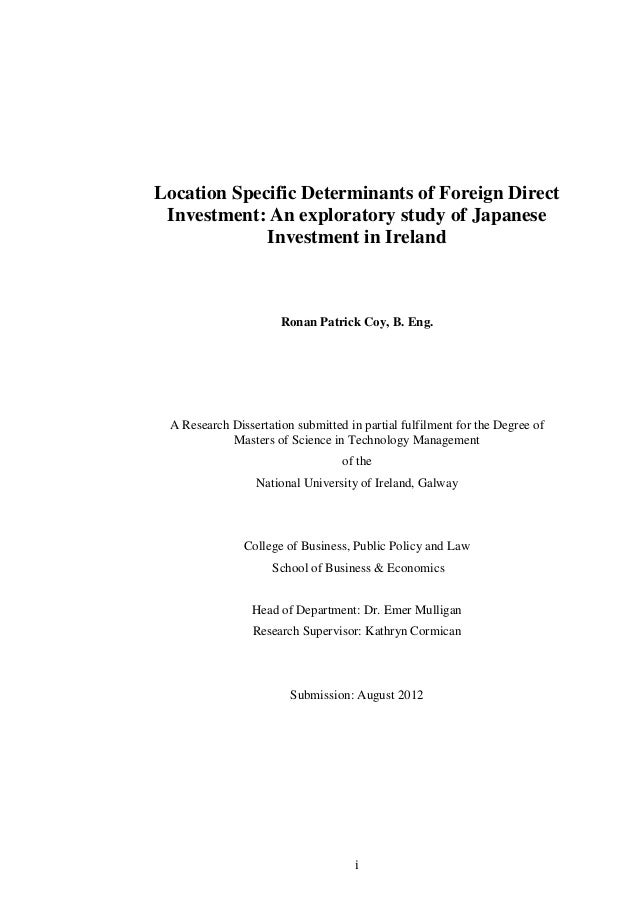 i Location Specific Determinants of Foreign Direct Investment: An exploratory study of Japanese Investment in Ireland Rona...