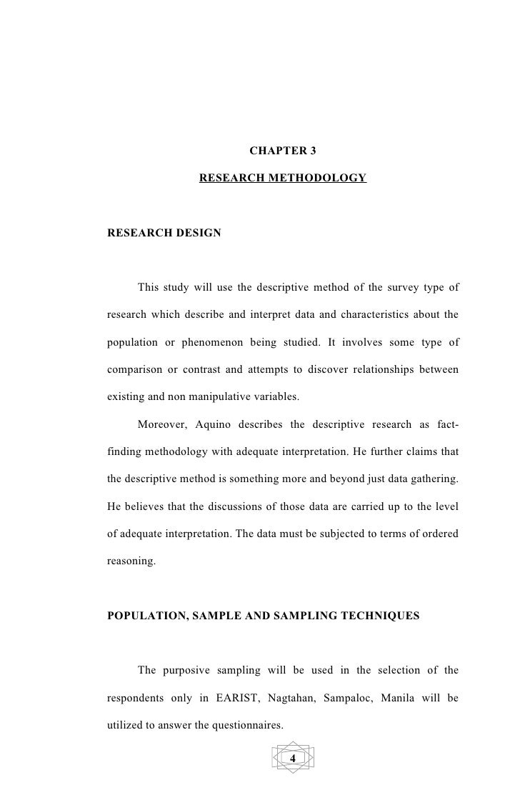 thesis paper research methodology Ø methodology section is one of the parts of a research paper ø this part is the core of your paper as it is a proof that you use the scientific method ø through this section, your study's validity is judged.
