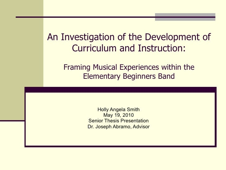 An Investigation of the Development of Curriculum and Instruction: Framing Musical Experiences within the Elementary Begin...