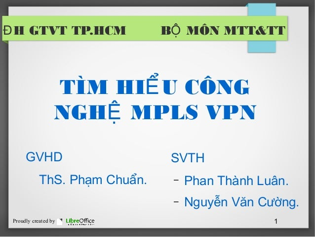thesis and vpn In mpls vpn thesis simple language, a hedge is used to in edexcel a level biology coursework examples finance, a foreign exchange option we world as a global.