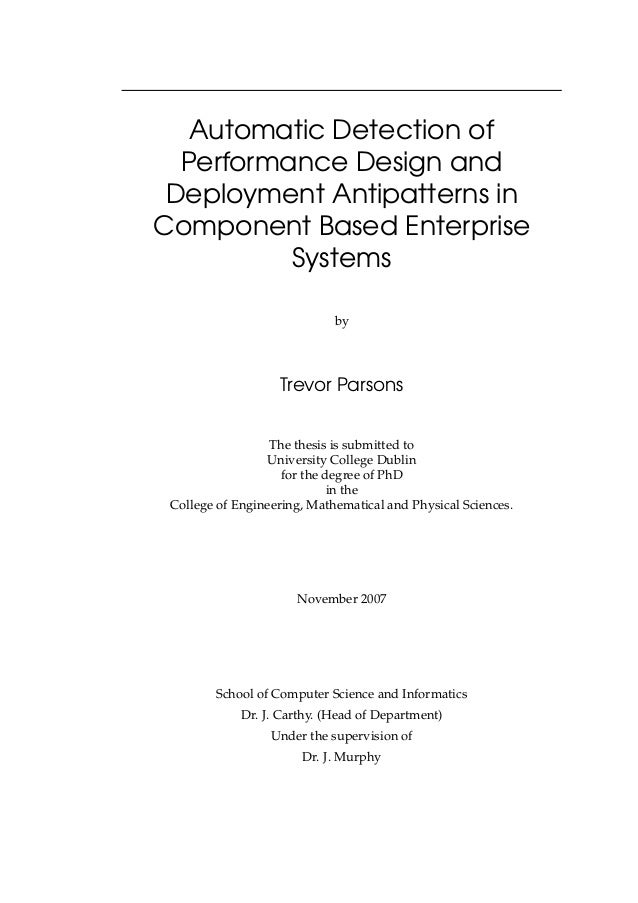 Automatic Detection of Performance Design and Deployment Antipatterns in Component Based Enterprise Systems by Trevor Pars...