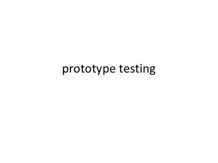 prototype testing<br />