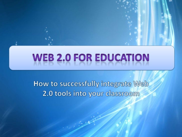Web 2.0 tools and Education