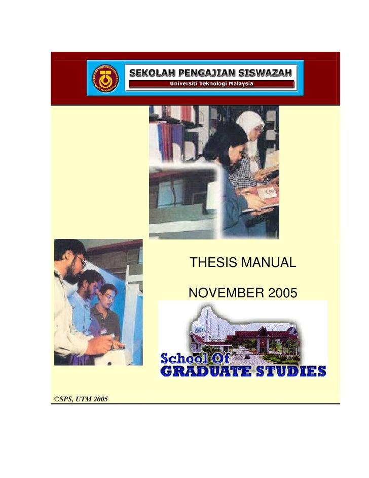 THESIS MANUAL                   NOVEMBER 2005     ©SPS, UTM 2005