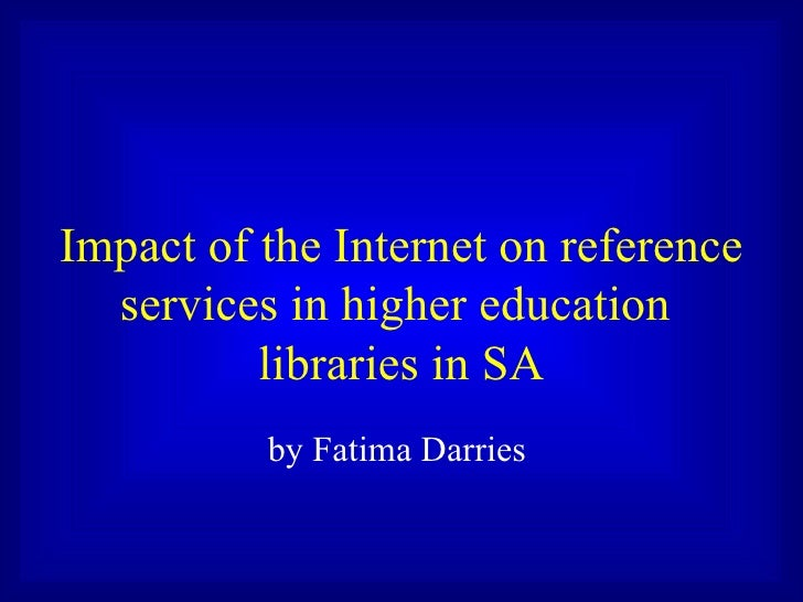 Impact of the Internet on reference services in higher education libraries in SA
