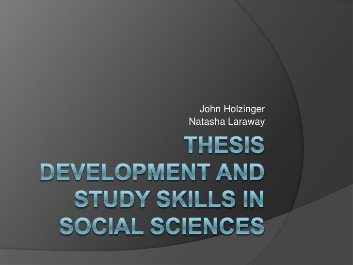 Thesis Development and Study Skills for the Social Sciences