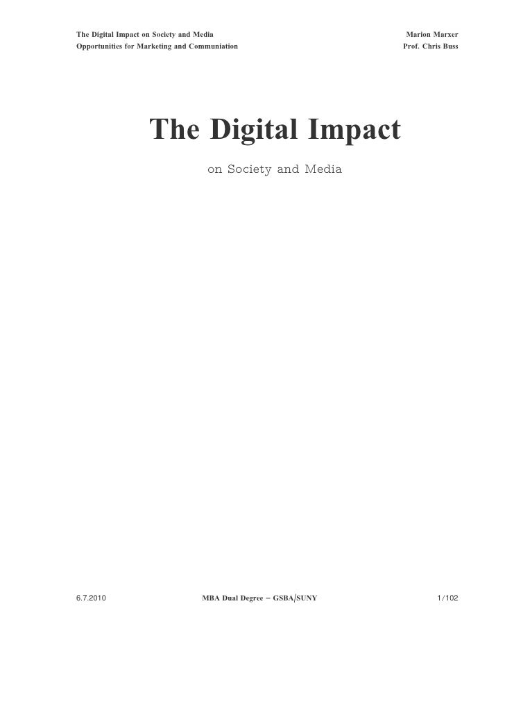 The Digital Impact on Society and Media                          Marion Marxer Opportunities for Marketing and Communiatio...