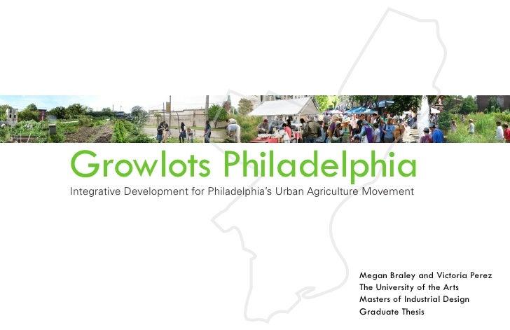 Growlots Philadelphia Integrative Development for Philadelphia's Urban Agriculture Movement                               ...