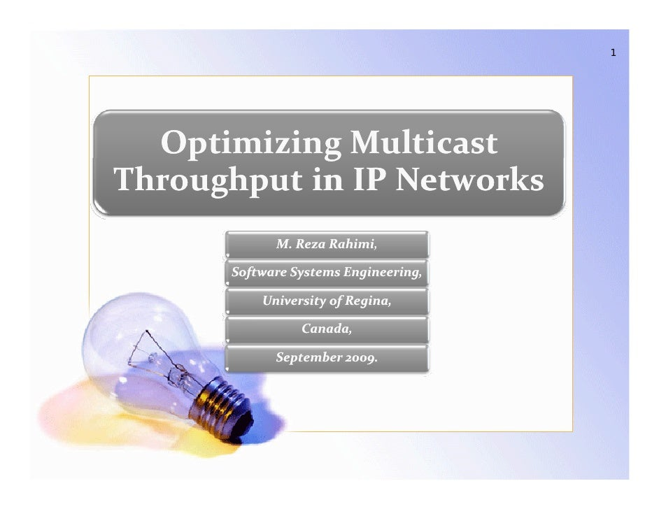 Optimizing Multicast Throughput in IP Network