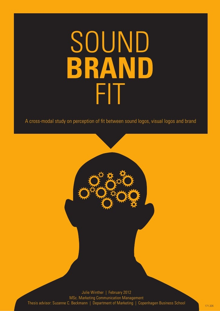 Thesis julie winther sound brand fit a cross modal study of the perception of fit between sound logo and brand 2703