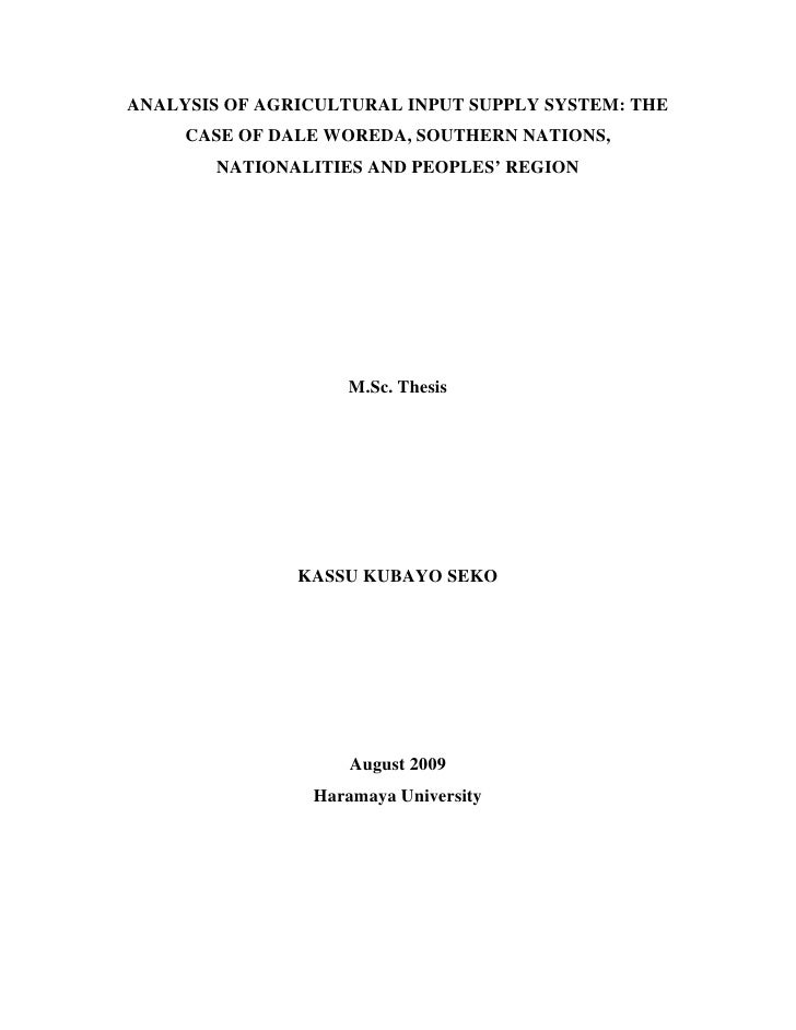 ANALYSIS OF AGRICULTURAL INPUT SUPPLY SYSTEM: THE      CASE OF DALE WOREDA, SOUTHERN NATIONS,         NATIONALITIES AND PE...