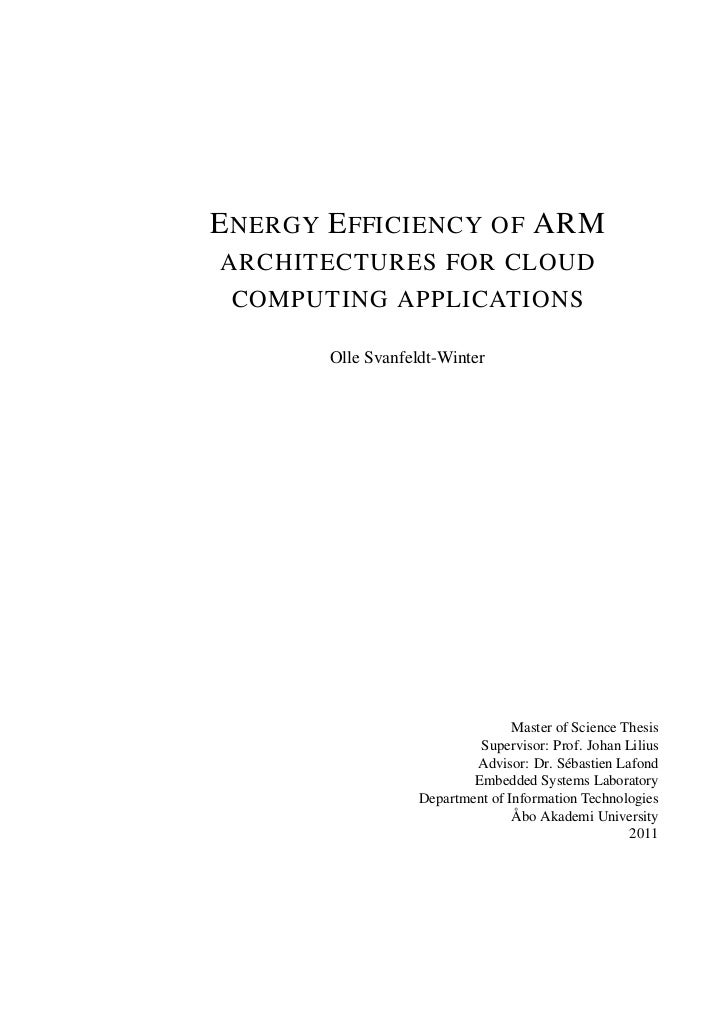 ENERGY EFFICIENCY OF ARM ARCHITECTURES FOR CLOUD COMPUTING APPLICATIONS