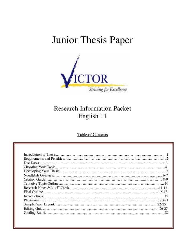 Junior Thesis Paper            Research Information Packet                    English 11                      Table of Con...