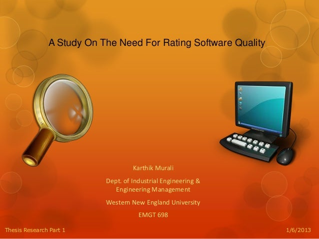 A Study on the Need for a Software Quality Rating System