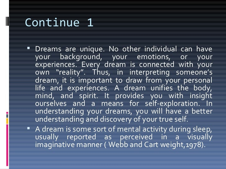 good thesis statement about dreams You probably have quite a few opinions on the subject of bullying and you can't wait for the chance to get them down on paper if so, you're in good company many students who are tasked with writing a thesis on a topic they are passionate about u.