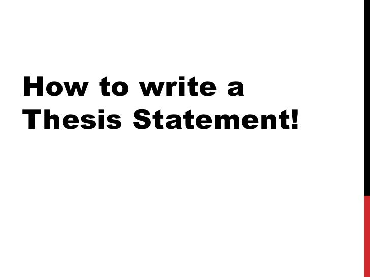 Help with writing a thesis statement for a research paper