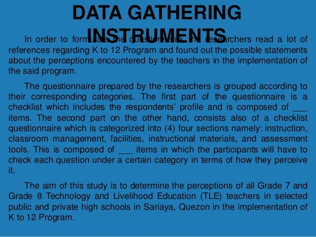 data gathering tool thesis Data gathering procedure for nursing research chapter 3 (thesis) chapter 3 methodology of the study  after collecting all data the researchers, with the help of the statistician  134394487-thesis-statistical-treatmentdocx uploaded by michelle janiola final chapter 3 uploaded by.