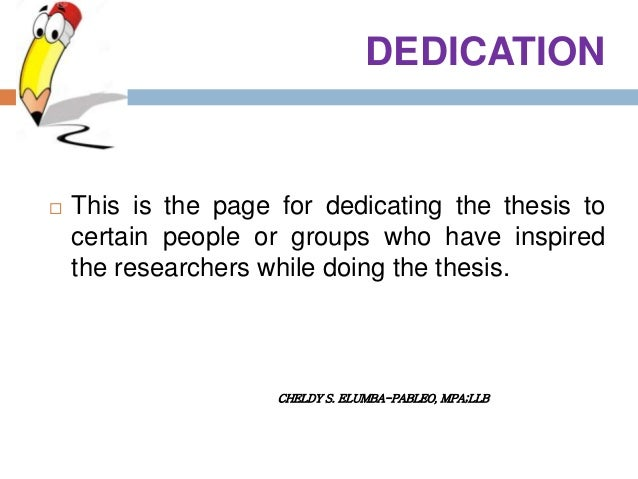 Write my writing a dedication for a dissertation
