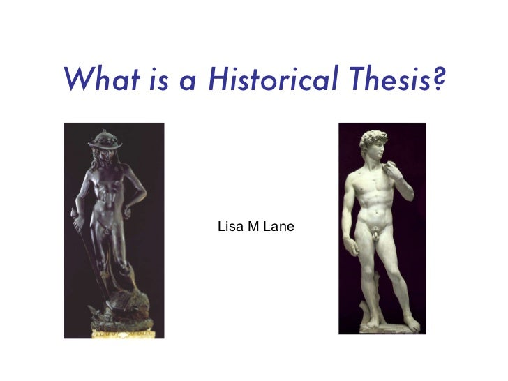 Hist103: What is a Historical Thesis?