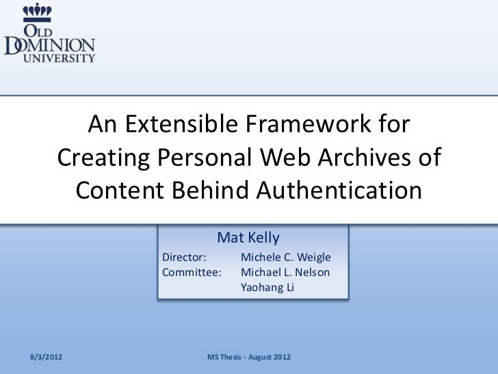 An Extensible Framework for      Creating Personal Web Archives of       Content Behind Authentication                    ...