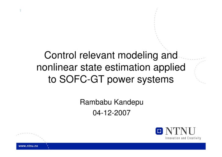 1          Control relevant modeling and     nonlinear state estimation applied       to SOFC-GT power systems            ...