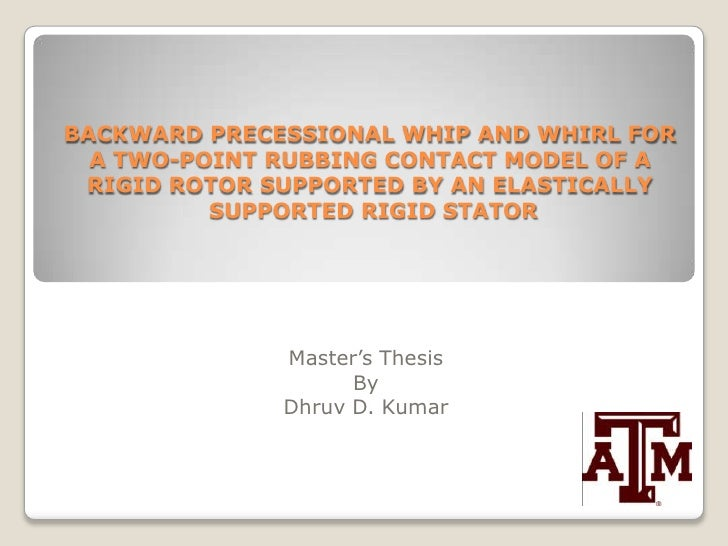 BACKWARD PRECESSIONAL WHIP AND WHIRL FOR A TWO-POINT RUBBING CONTACT MODEL OF A RIGID ROTOR SUPPORTED BY AN ELASTICALLY SU...