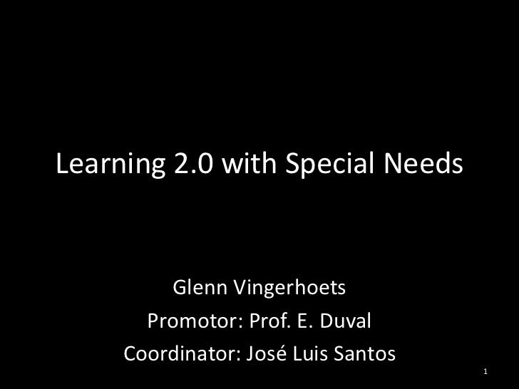 Learning 2.0 with Special Needs: Thesis presentation 2