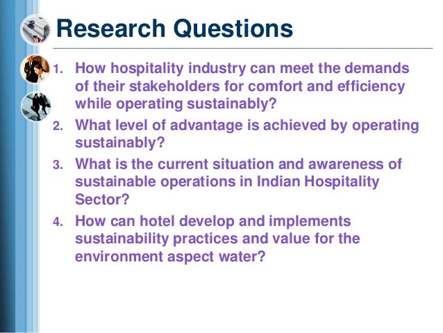 Dissertation topic ideas relating to the hospitality industry?
