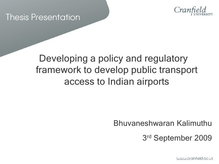 Thesis Presentation            Developing a policy and regulatory        framework to develop public transport            ...