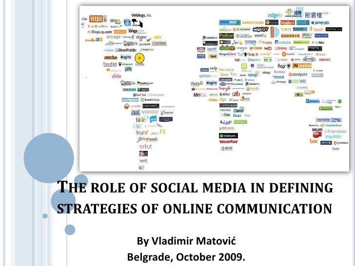 The Role of Social Media in Defining Strategies of Online Communication
