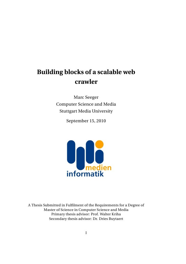 Building blocks of a scalable web                 crawler                          Marc Seeger                Computer Sci...